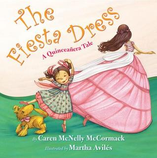 The Fiesta Dress: A Quinceanera Tale