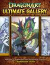 Dragonart Ultimate Gallery: More Than 70 Dragons and Other Mythological Creatures