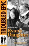 Troubled Epic: On Location with Ryan's Daughter