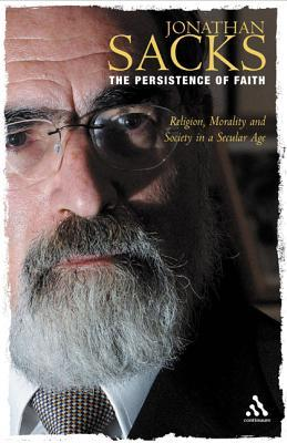 The Persistence of Faith: Religion, Morality and Society in a Secular Age