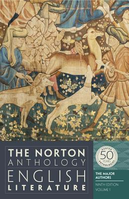 The Norton Anthology of English Literature, the Major Authors, Vol.1