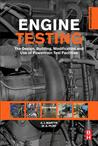 Engine Testing: The Design, Building, Modification and Use of Powertrain Test Facilities