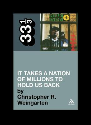 It Takes a Nation of Millions to Hold Us Back by Christopher R. Weingarten