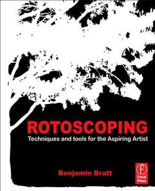Rotoscoping: Techniques and Tools for the Aspiring Artist