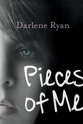 Pieces of Me by Darlene Ryan