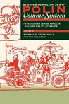 Polin Studies in Polish Jewry Volume 16: Focusing on Jewish Popular Culture and Its Afterlife