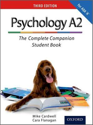A2 Student Book for Aqa a Psychology. by Mike Cardwell, Cara Flanagan