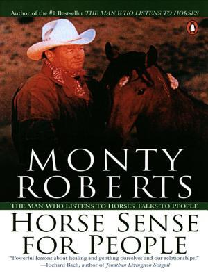 Horse Sense for People: The Man Who Listens to Horses Talks to People