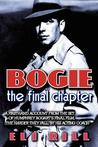 Bogie: The Final Chapter