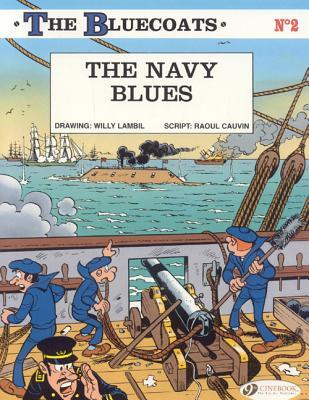 The Navy Blues by Raoul Cauvin