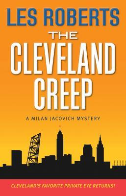The Cleveland Creep (Milan Jacovich, #15)