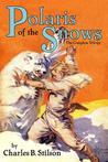 Polaris Of The Snows: The Complete Trilogy