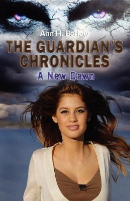 A New Dawn (The Guardians Chronicles #1)