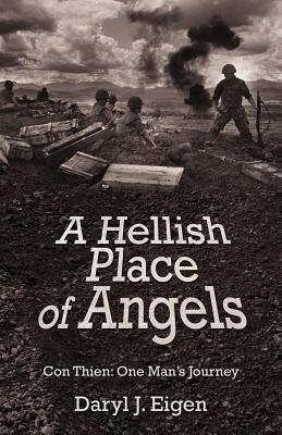 A Hellish Place of Angels: Con Thien: One Man's Journey
