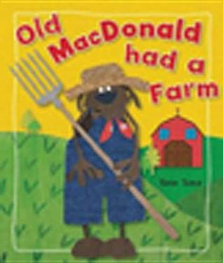 Old MacDonald Had a Farm by Kate Toms