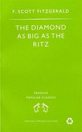The Diamond As Big As The Ritz And Other Stories by F. Scott Fitzgerald