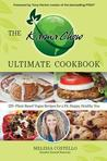 The Karma Chow Ultimate Cookbook: 125+ Plant-Based Vegan Recipes for a Fit, Happy, Healthy You