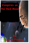 Vampires on the Red Moon