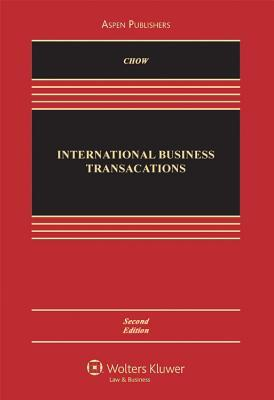 International Business Transactions: Problems, Cases, and Materials