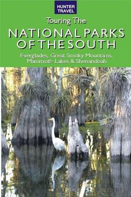 Great American Wilderness: Touring the National Parks of the South