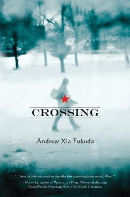 Crossing by Andrew Xia Fukuda