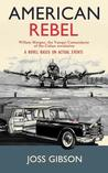 American Rebel: A Novel Based on Actual Events