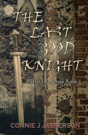The Last Good Knight by Connie J. Jasperson