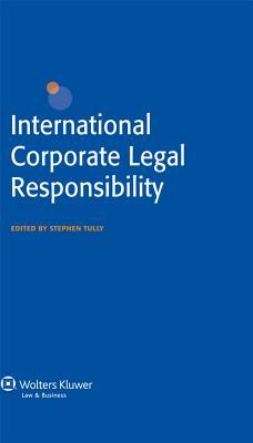 International Corporate Legal Responsibility