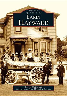 Early Hayward (Images of America: California)