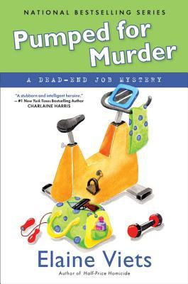Pumped for Murder (Dead-End Job Mystery #10)