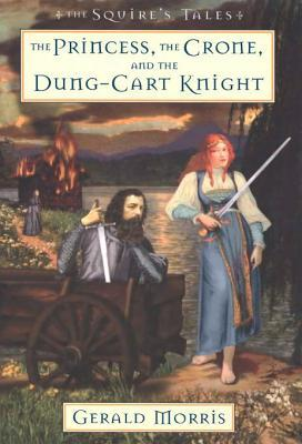 The Princess, the Crone, and the Dung-Cart Knight