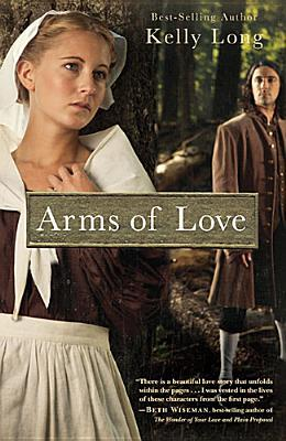 Arms Of Love by Kelly Long