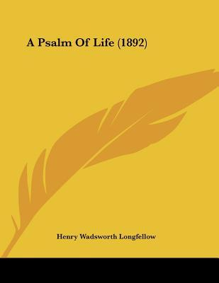 a hope for the future in henry wadsworths a psalm of life