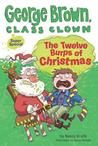 The Twelve Burps of Christmas (George Brown, Class Clown Super Special)