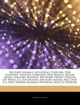 Articles on Military Animals, Including by Hephaestus Books