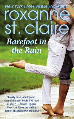 Barefoot in the Rain by Roxanne St. Claire
