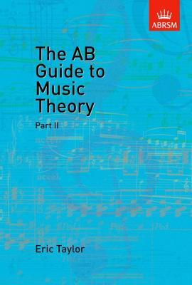 The AB Guide to Music Theory: Part II