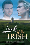 Luck of the Irish by Cindy Sutherland