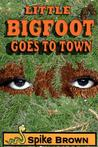 Little Bigfoot Goes to Town