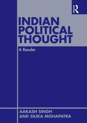 Indian Political Thought: A Reader
