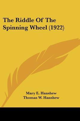 The Riddle of the Spinning Wheel (1922)
