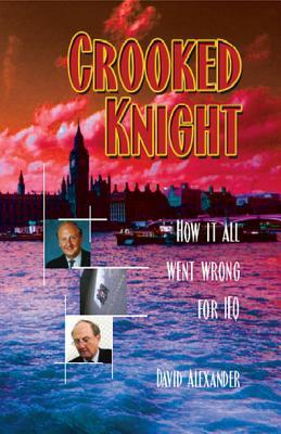 The Crooked Knight by David Alexander