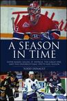 A Season in Time: Super Mario, Killer, St. Patrick, the Great One, and the Unforgettable 1992-93 NHL Season