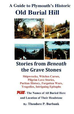 A Guide to Plymouth's Historic Old Burial Hill
