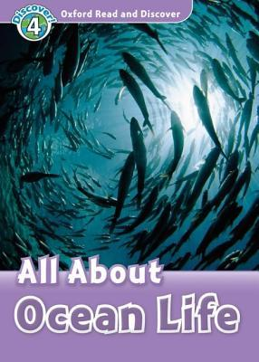 All about Ocean Life (Oxford Read and Discover)