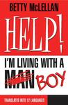 Help! I'm Living with a (Man) Boy