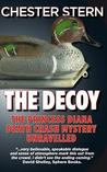 The Decoy: The Princess Diana Death Crash Mystery Unravelled