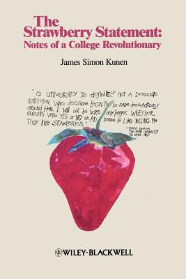 The Strawberry Statement by James S. Kunen