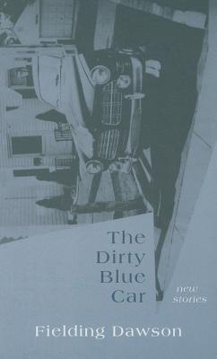 The Dirty Blue Car: New Stories