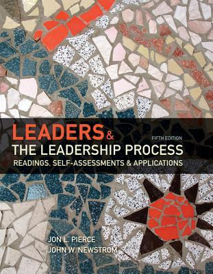 Leaders & the Leadership Process: Readings, Self-Assessments & Applications